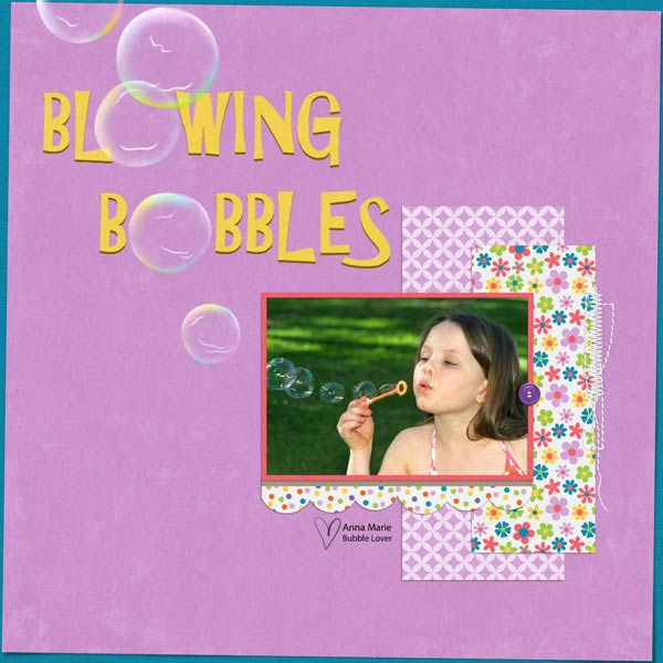 Blowing Bubbles Layout