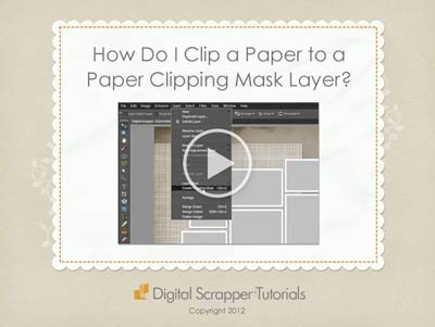 07 How Do I Clip a Paper to a Paper Clipping Mask Layer?