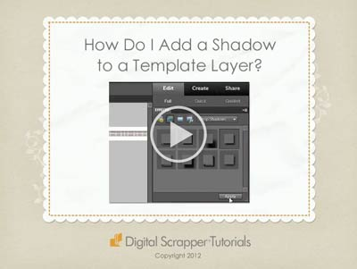 11 How Do I Add a Shadow to a Template Layer?