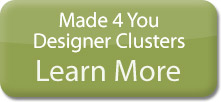 Made For You Designer Clusters -- Learn More!
