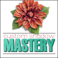 Custom Shadow Mastery